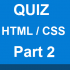 HTML-CSS-Quiz-part-2