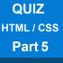 HTML-CSS-Quiz-part-5